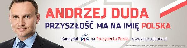 Kandydat na na Urząd Prezydenta RP dr Andrzej Duda